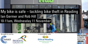 My bike is safe – tackling bike theft in Reading (Reading Climate Festival)